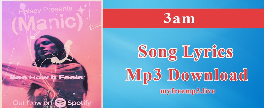 3am Song Mp3 Download
