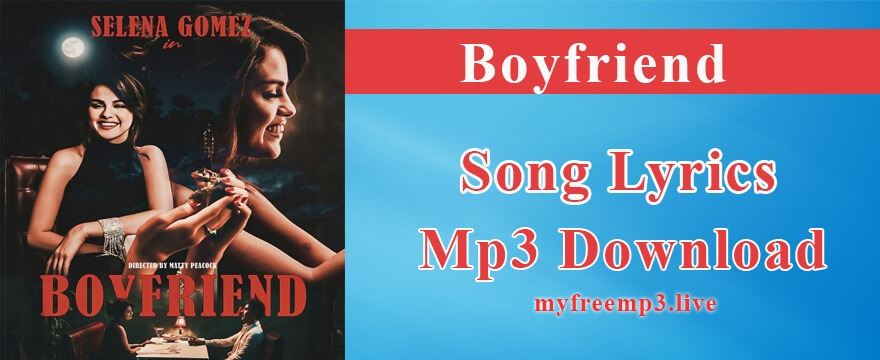 Boyfriend Song Mp3 Download