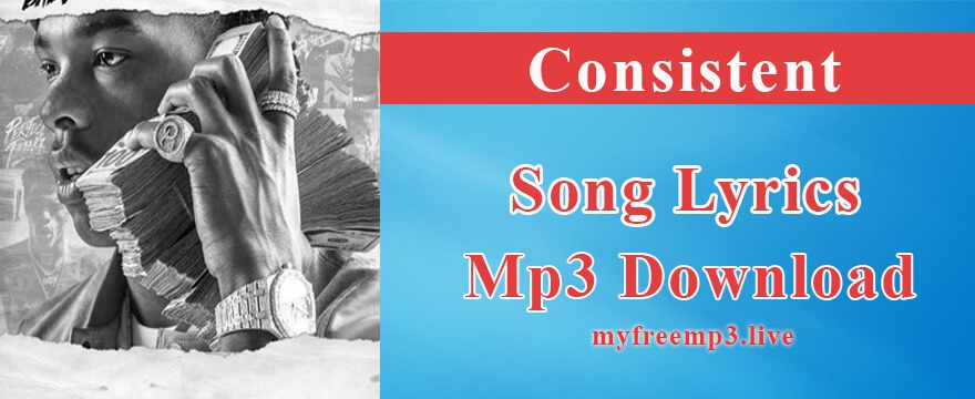 Consistent Song Mp3 Download