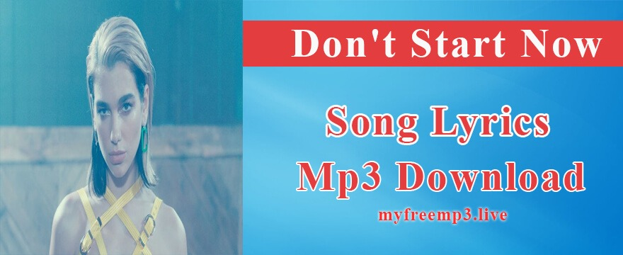 Don't Start Now Song Mp3 Download