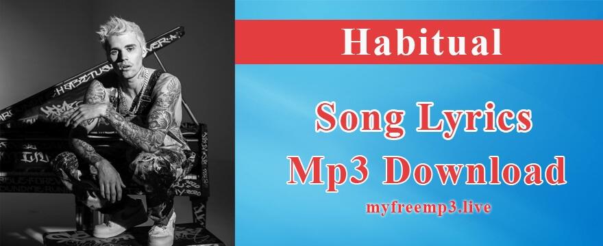 Habitual Song Mp3 Download