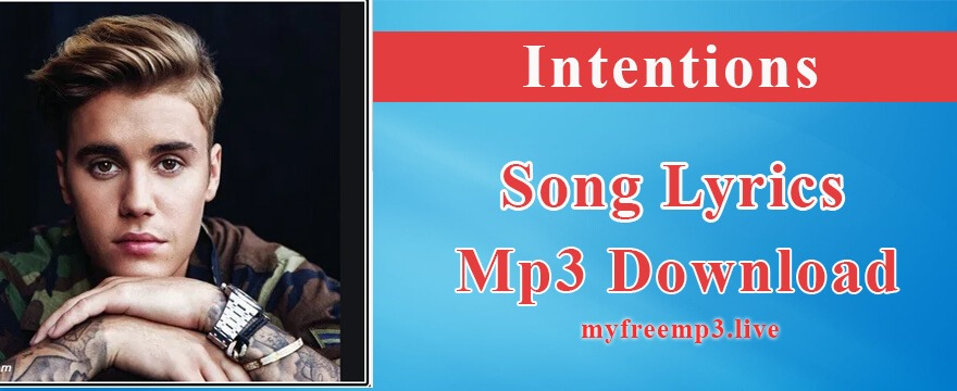 Intentions Song Mp3 Download