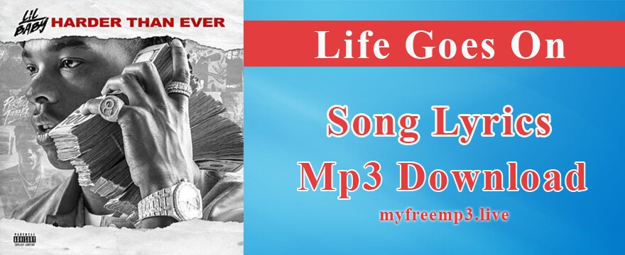 Life Goes On Song Mp3 Download