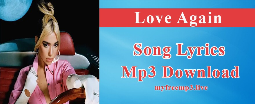 Love Again Song Mp3 Download