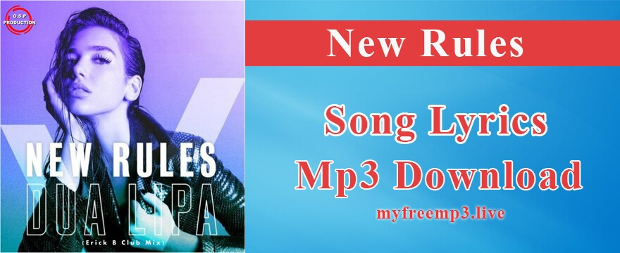 New rules Song Mp3 Download