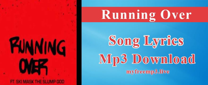 Running Over Song Mp3 Download