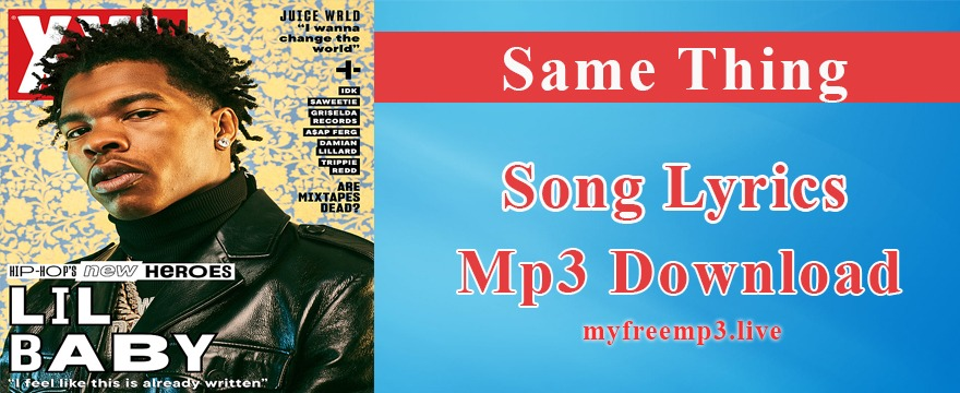 Same Thing Song Mp3 Download