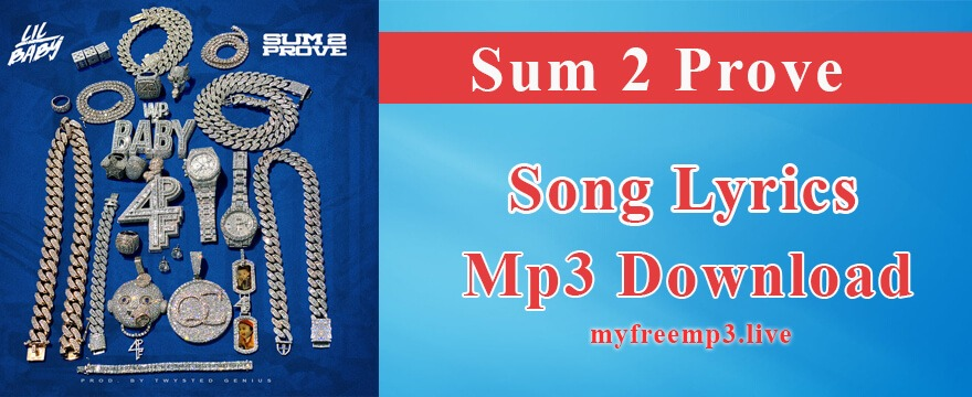 Sum 2 Prove Song Mp3 Download