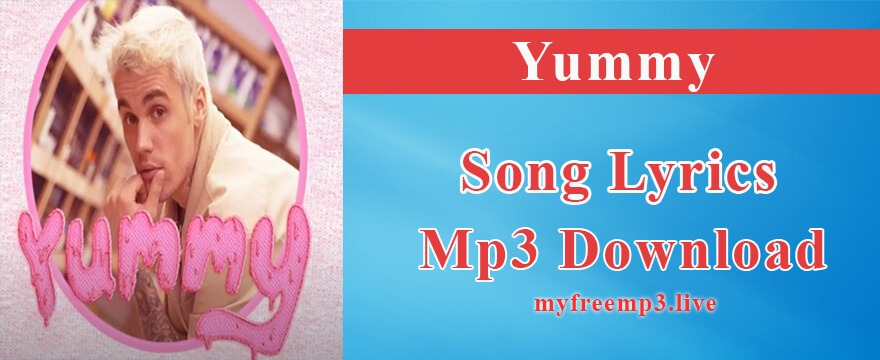 Yummy Song Mp3 Download