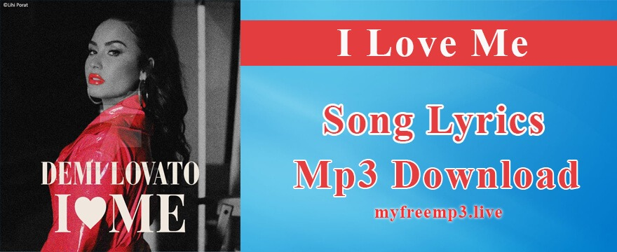 i love me Song Mp3 Download