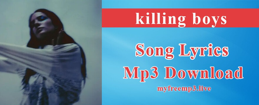 killing boys Song Mp3 Download