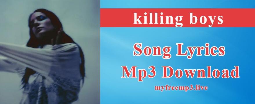 killing boys Song Mp3 Download