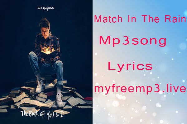 Match In The Rain mp3 song download