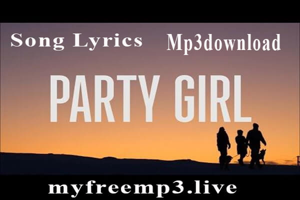 Party Girl song mp3 download