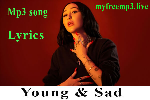 Young & Sad song download