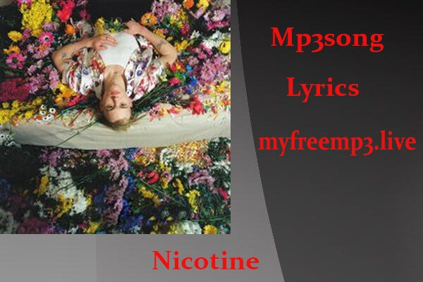 Nicotine mp3 song download