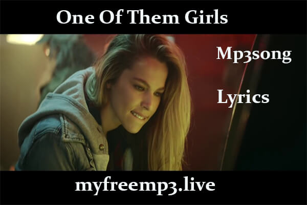 one of them girls mp3 song download